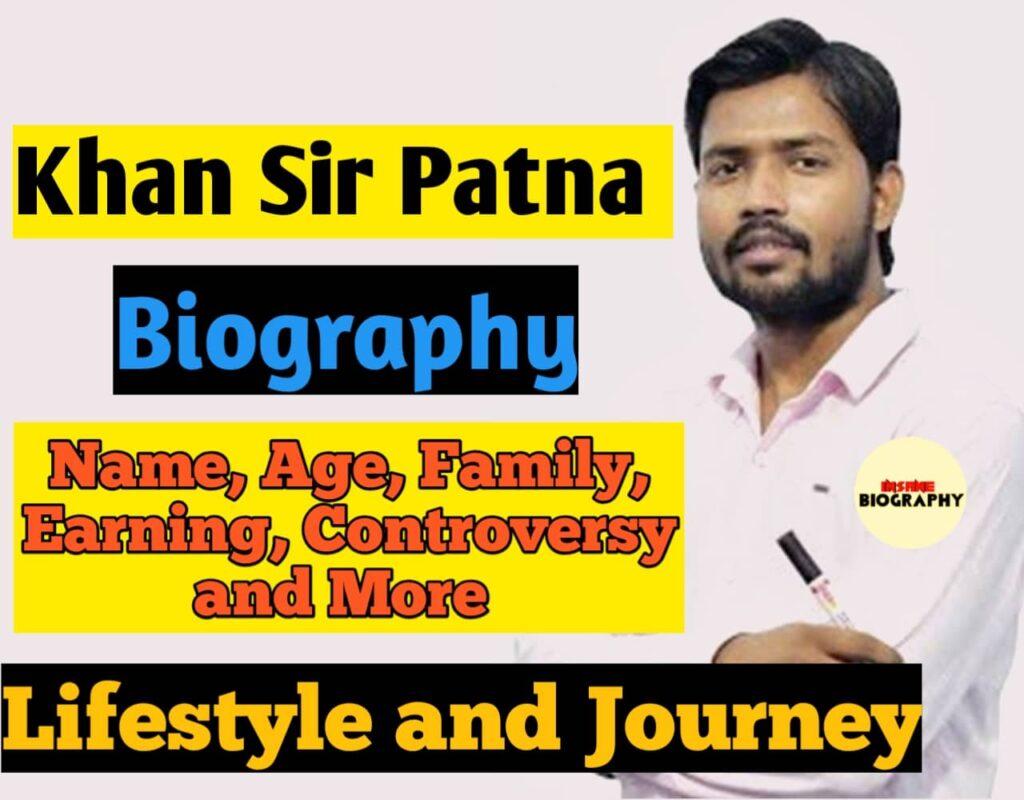 Khan sir Patna Biography