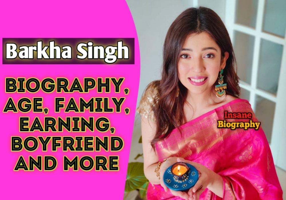 Barkha Singh Biography