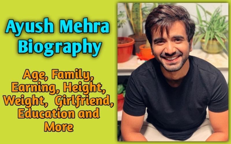 Ayush Mehra Biography Insanebioraphy.com