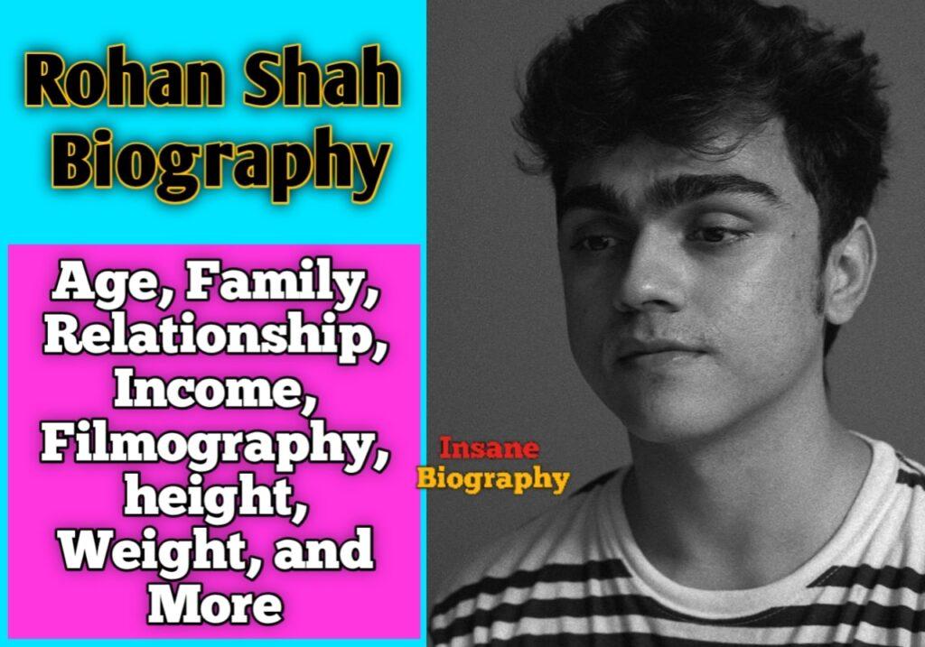 Rohan Shah Biography