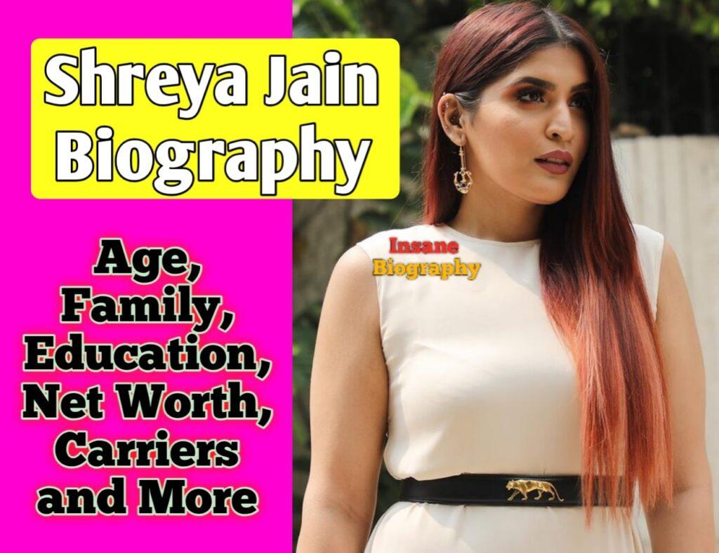 Shreya Jain Biography