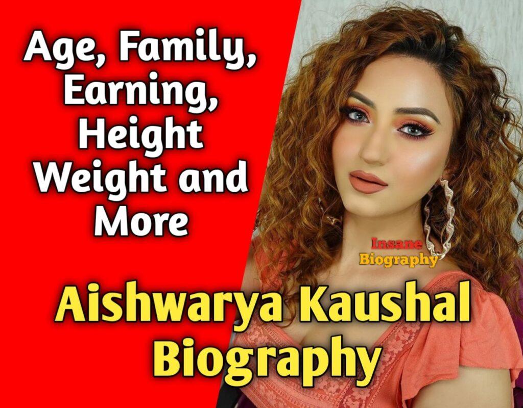 Aishwarya Kaushal Biography