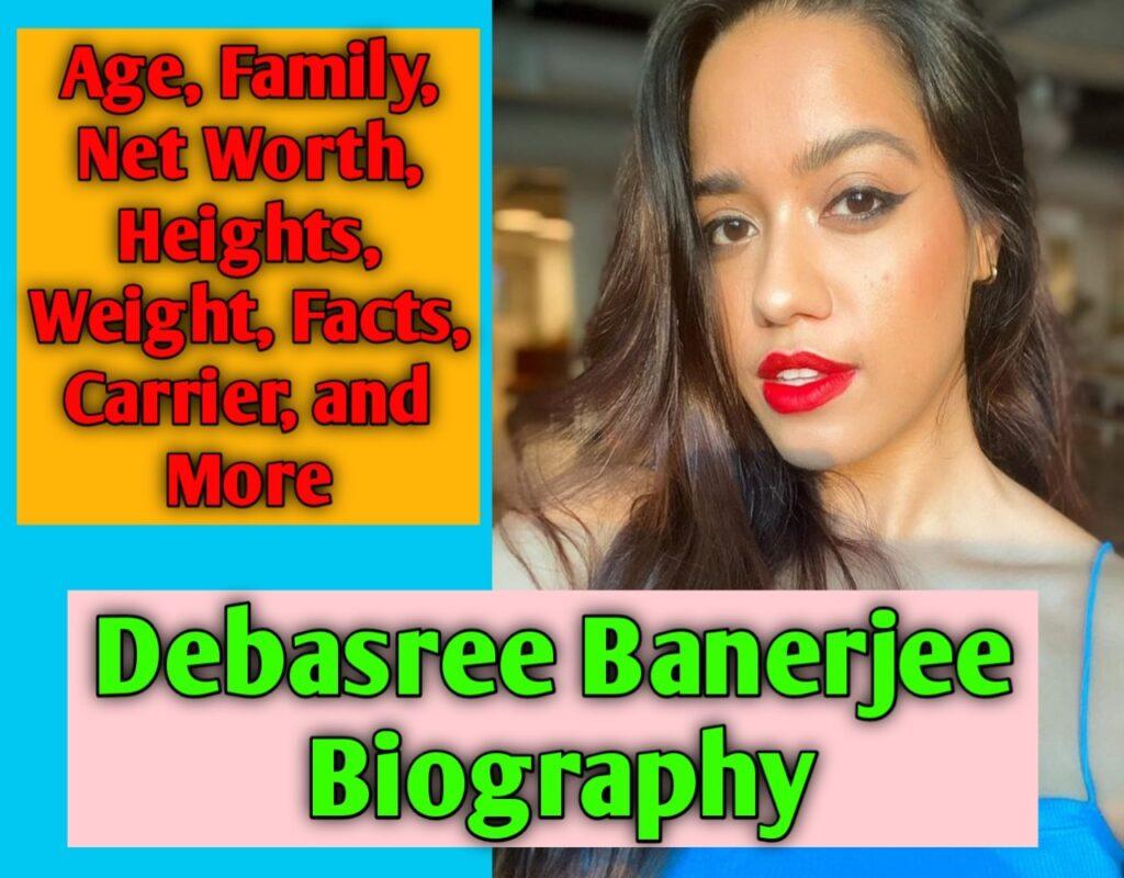 Debasree Banerjee Biography