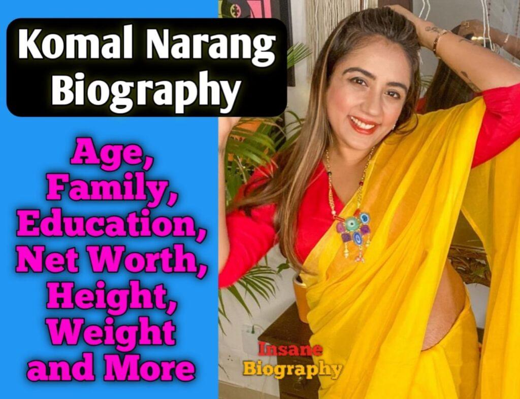 Komal Narang Biography