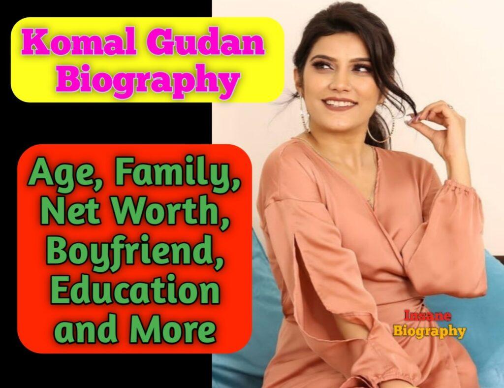 Komal GundanBiography