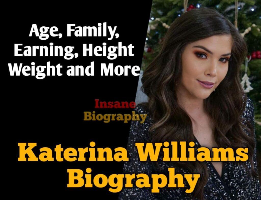 Katerina Williams Biography
